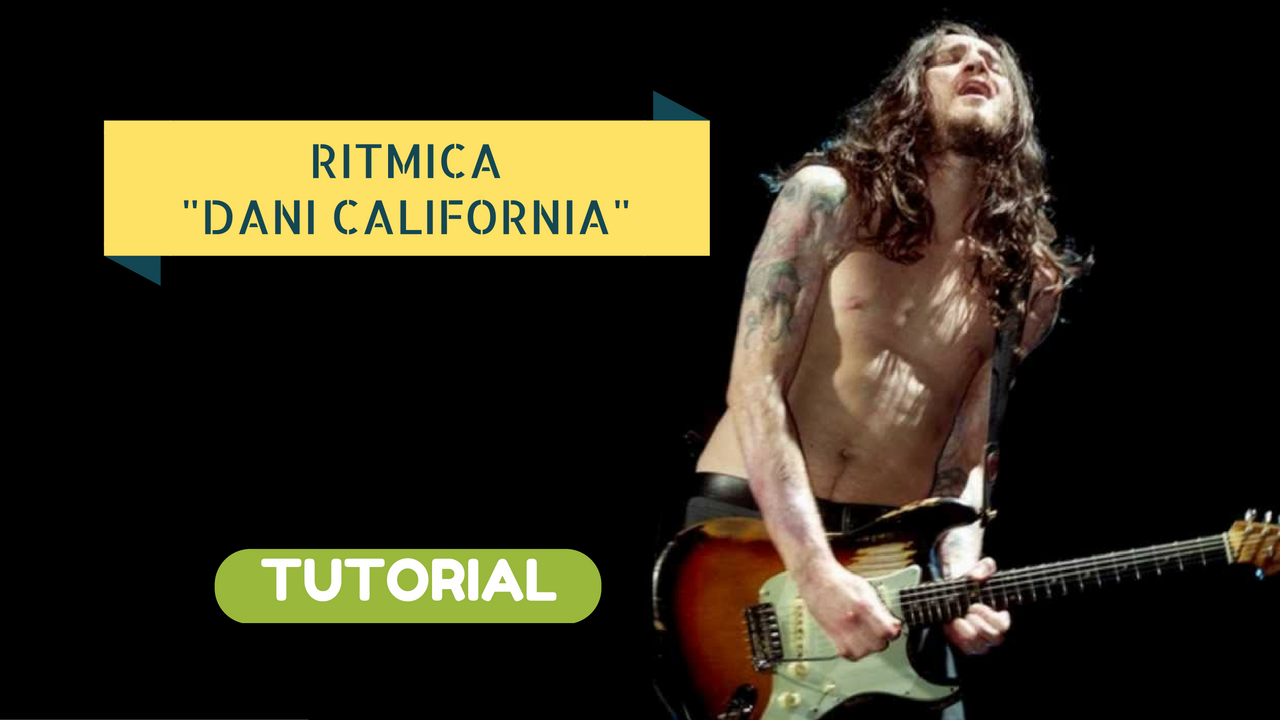Tutorial Chitarra - Dani California - Rd Hot Chili Pepper - Accordi Chitarra Ritmica