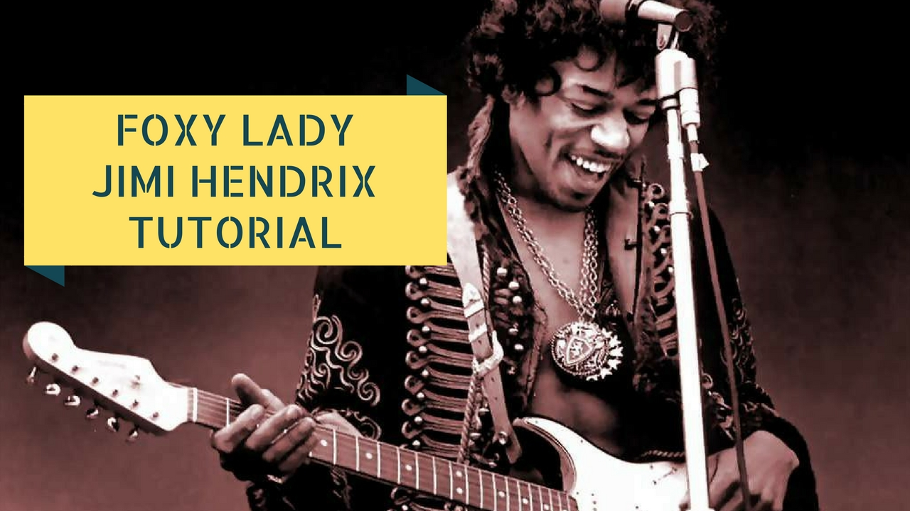 tutorial facili per chitarra elettrica - Foxy Lady Jimi Hendrix