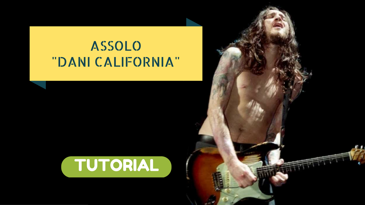 Assolo Chitarra Elettrica Dani California John Frusciante Tutorial Red Hot