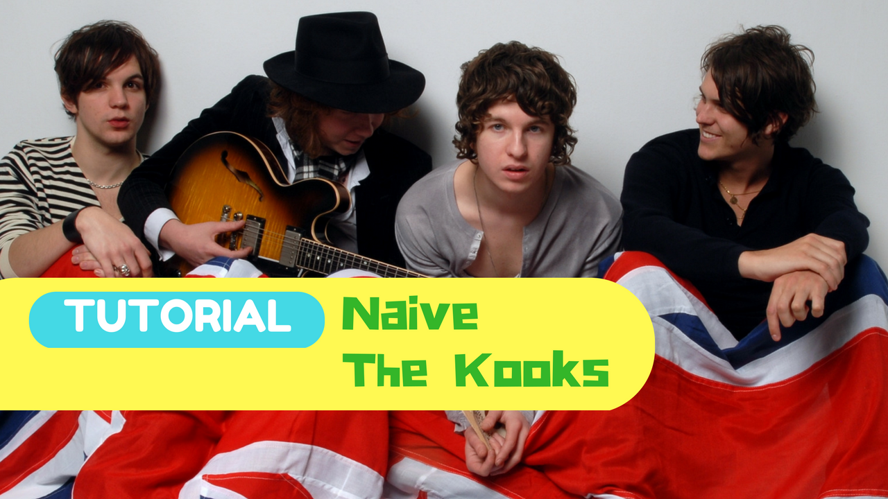tutorial chitarra naive the kooks