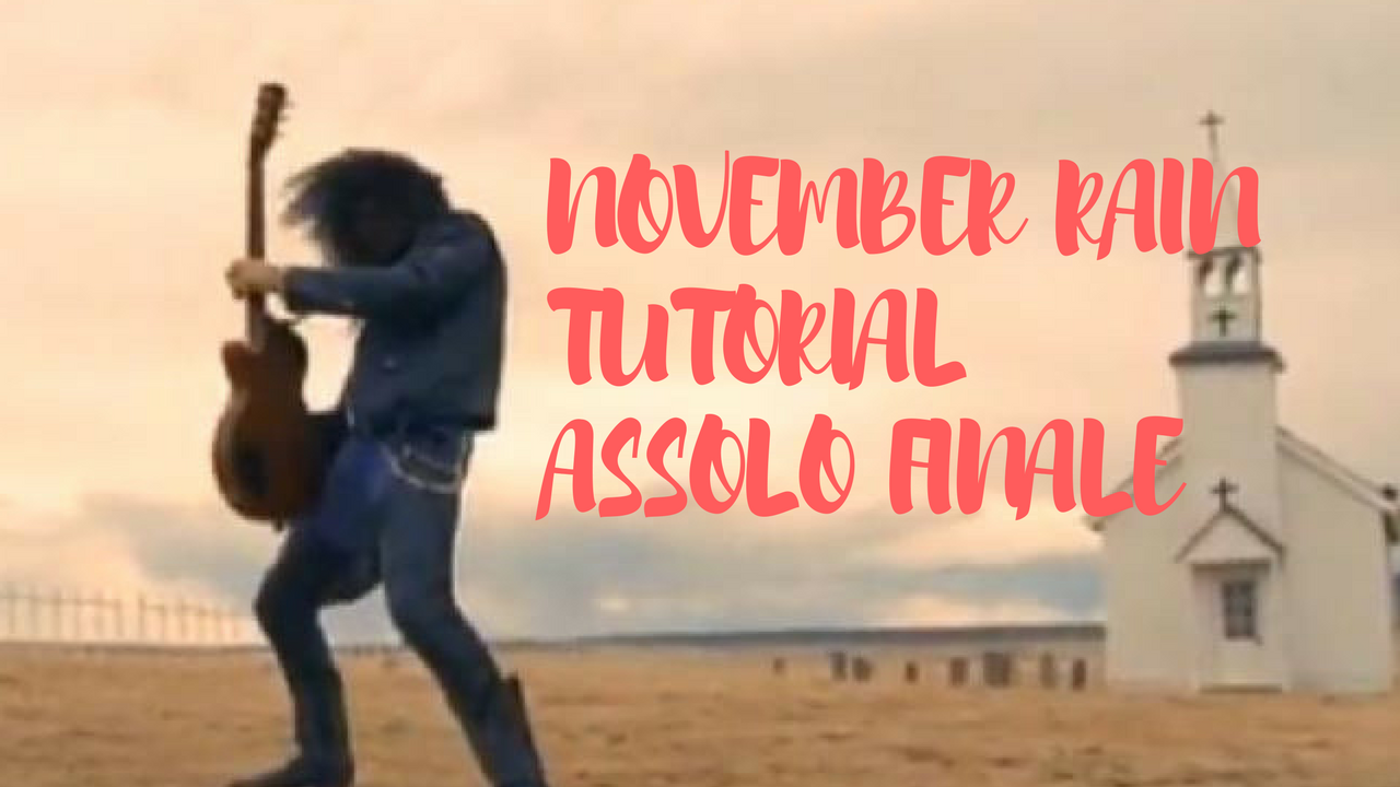 November Rain - Tutorial Assolo finale